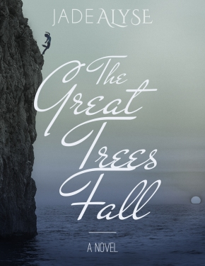 "Check Out the OFFICIAL Cover for My Upcoming Book, ""The Great Trees Fall""!"